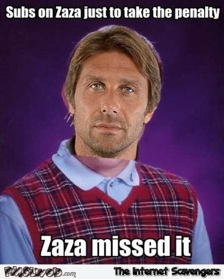 Subs on zaza to take the penalty funny meme @PMSLweb.com