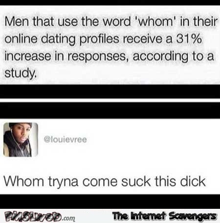 Men using the word whom funny comment @PMSLweb.com
