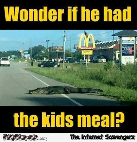 Alligator at McDonald's humor – Friday guffaws @PMSLweb.com