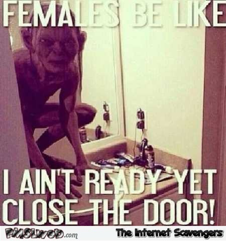 Females in the bathroom be like meme – Sinful Friday @PMSLweb.com