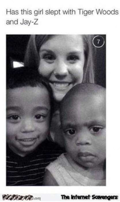 Has this girl slept with Tiger Woods and Jay Z humor