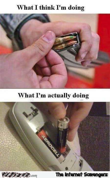 Changing batteries in the remote what I think I'm doing funny meme @PMSLweb.com