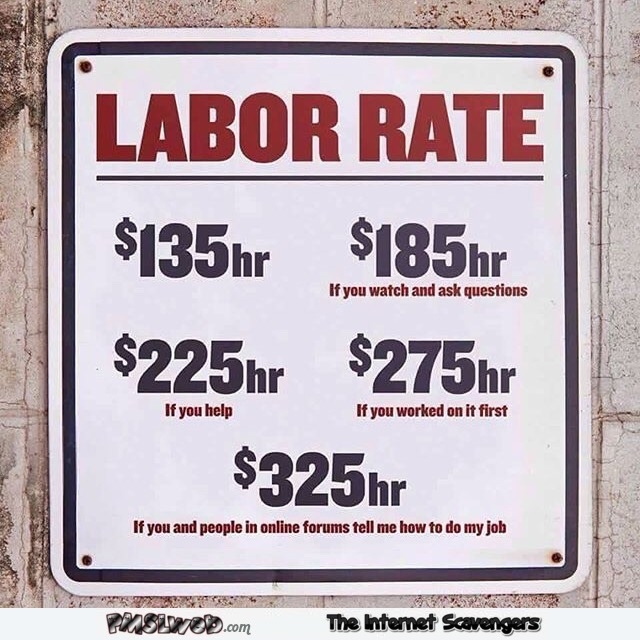 Funny labor rates sign @PMSLweb.com