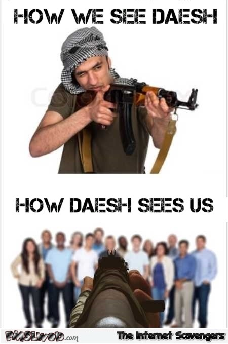 How we see daesh humor @PMSLweb.com