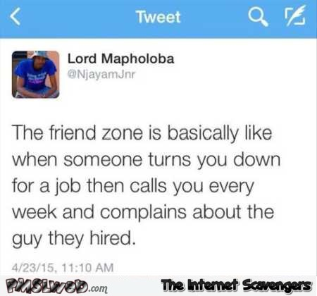 Definition of the friendzone funny tweet @PMSLweb.com