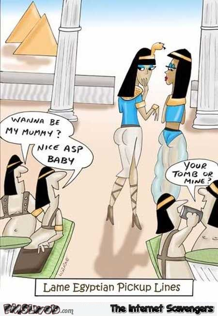 Lame Egyptian pick up lines funny cartoon @PMSLweb.com