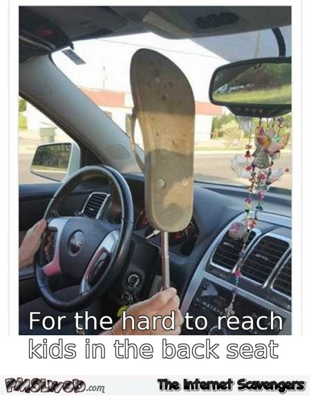 For those kids hard to reach in the back seat humor @PMSLweb.com