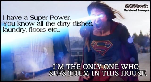 I have a super power funny quote @PMSLweb.com