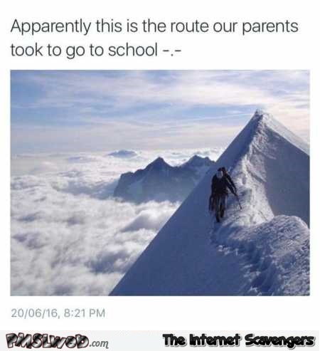 The route our parents took to go to school funny meme – Mischievous TGIF humor @PMSLweb.com