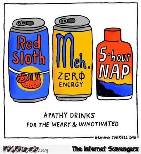 Apathy drinks funny cartoon @PMSLweb.com