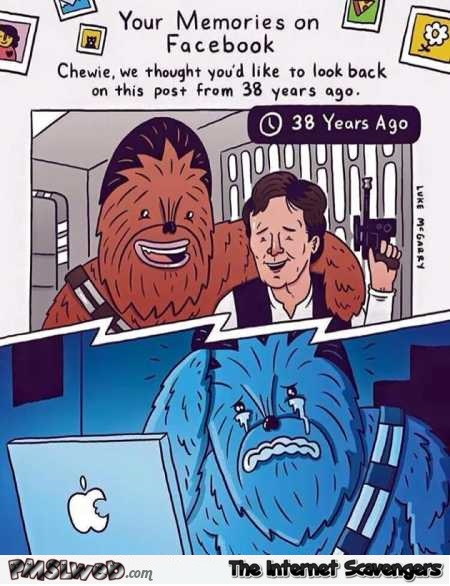Chewbacca's memories on Facebook funny cartoon @PMSLweb.com