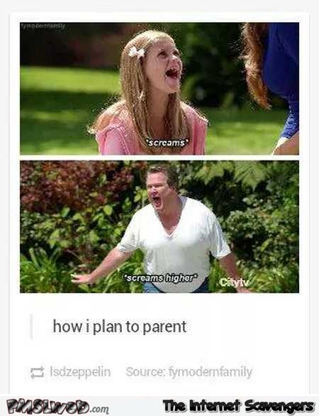 How I plan to parent humor @PMSLweb.com