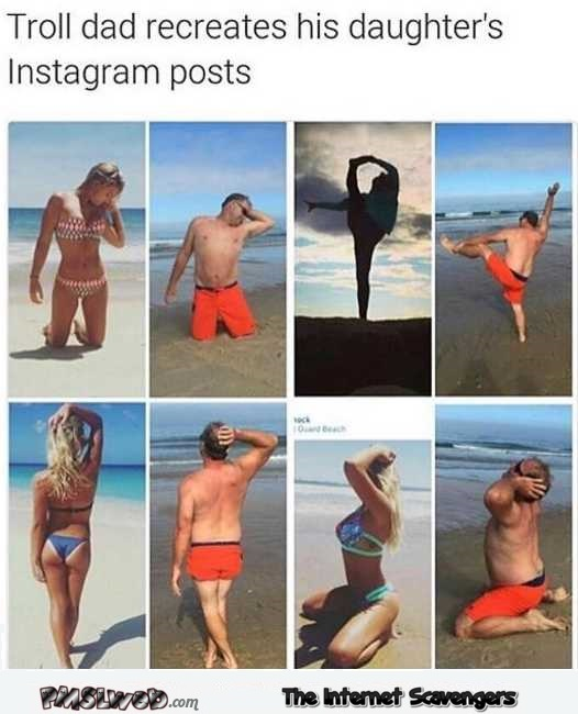 Funny troll dad recreates his daughter's instagram posts @PMSLweb.com