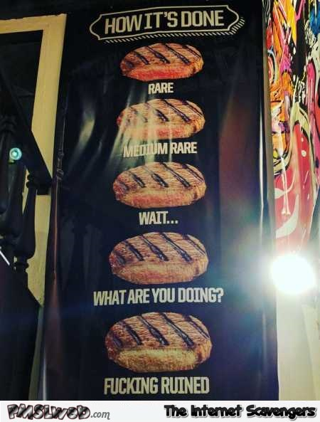 How to cook your meat funny sign @PMSLweb.com