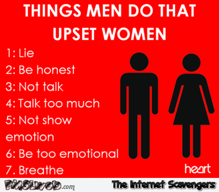 Things men do that upset women humor @PMSLweb.com