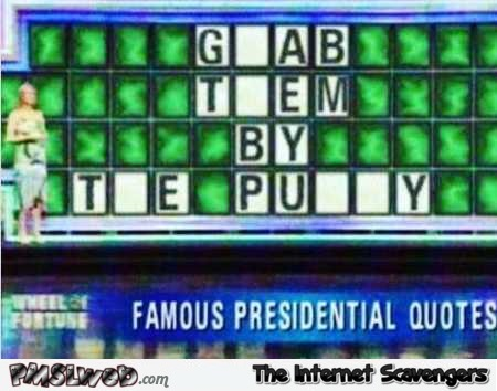 Funny wheel of fortune presidential quote