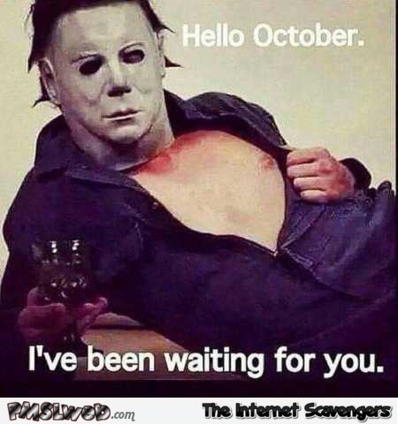 Hello October funny meme