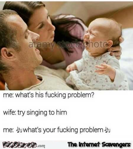 Try singing to the baby funny meme – LMFAO pictures @PMSLweb.com