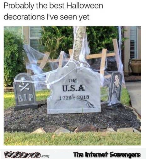 The best Halloween decoration I've seen this year funny meme @PMSLweb.com