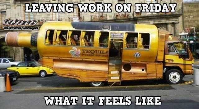 Leaving Work On Friday Meme Funny : Leaving work on friday what it feels like funny meme pmslweb