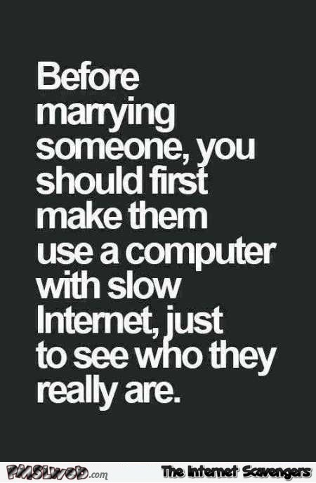 Before marrying someone funny quote @PMSLweb.com