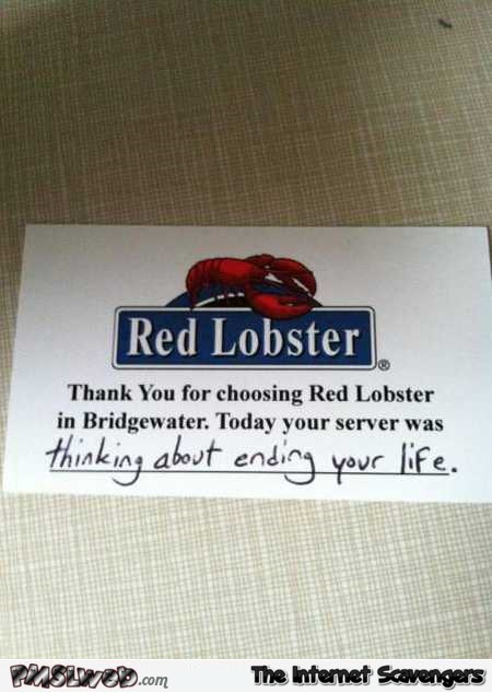 Your server at red lobster today humor @PMSLweb.com