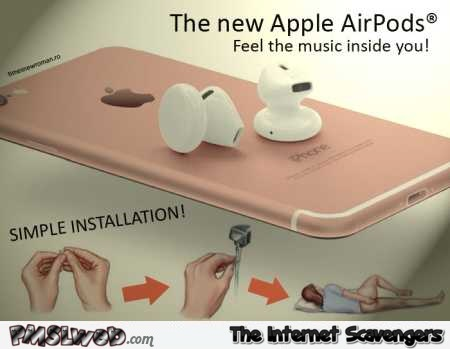 Funny sarcastic Apple AirPods installation guide @PMSLweb.com