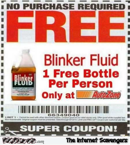 Funny blinker fluid coupon @PMSLweb.com