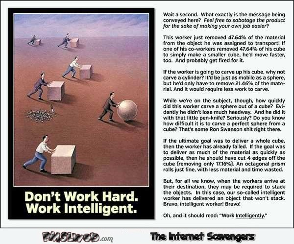 Don't work hard work intelligent funny analyze – LMFAO pictures @PMSLweb.com