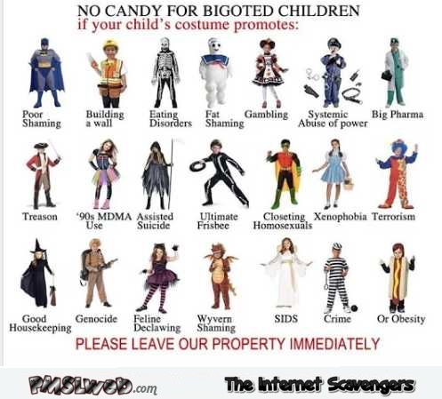 No candy for bigoted children Halloween humor @PMSLweb.com