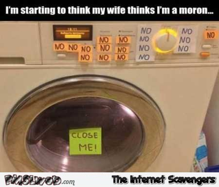 My wife thinks I'm a moron funny meme – Hilarious memes and pictures @PMSLweb.com