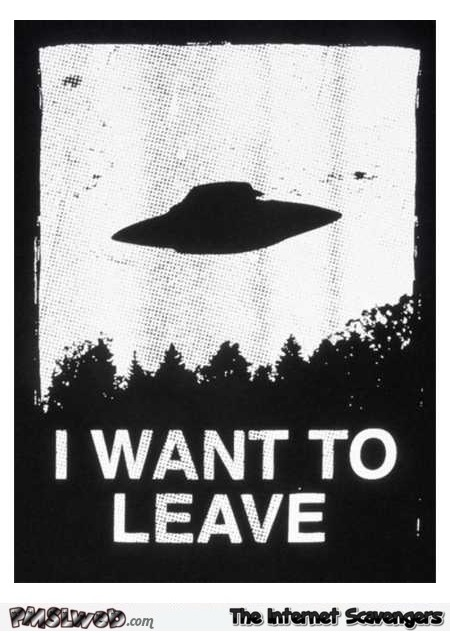 I want to leave funny poster - Funny inappropriate Internet nonsense @PMSLweb.com