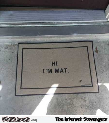 Doormat called mat humor  - Wednesday chuckle zone @PMSLweb.com