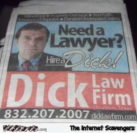 Hire a Dick funny advertising @PMSLweb.com