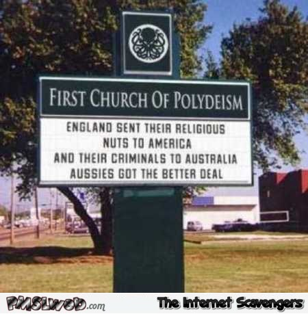 Aussies got the best deal funny church sign @PMSLweb.com