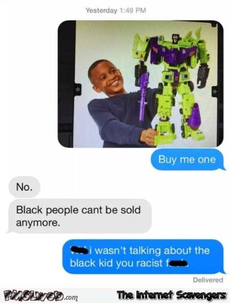 Black people can't be sold anymore inappropriate humor @PMSLweb.com