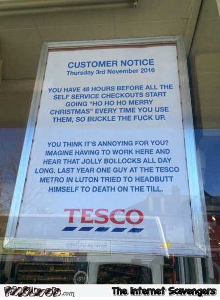 Hilarious sarcastic Christmas customer notice @PMSLweb.com