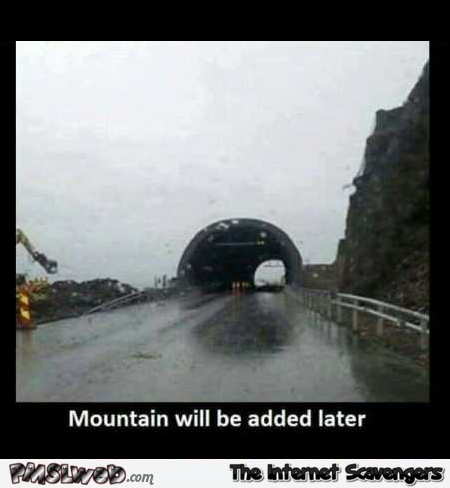 Mountain will be added later funny meme @PMSLweb.com