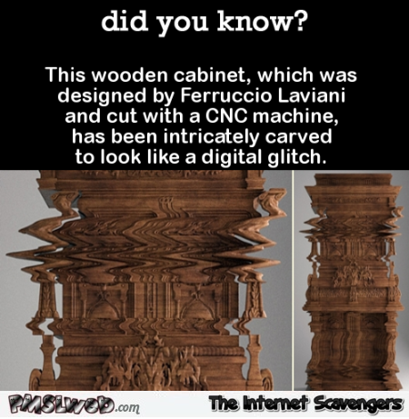Wooden cabinet carved to look like a digital glitch @PMSLweb.com