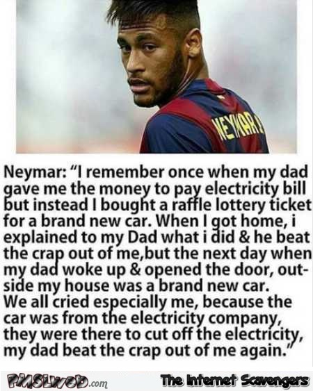 Funny Neymar and the electricity bill story @PMSLweb.com