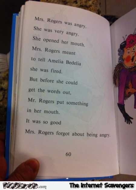 Mr Rogers put something into her mouth dafuq did I just read humor @PMSLweb.com