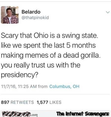 Funny tweet about Ohio and presidency – Tuesday PMSL pictures @PMSLweb.com
