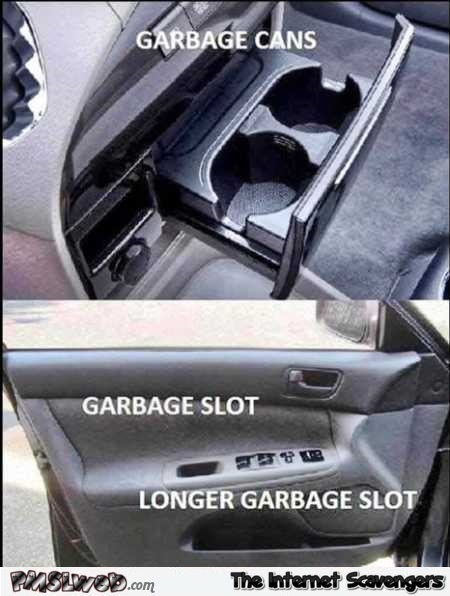 Where to put garbage in your car funny meme @PMSLweb.com