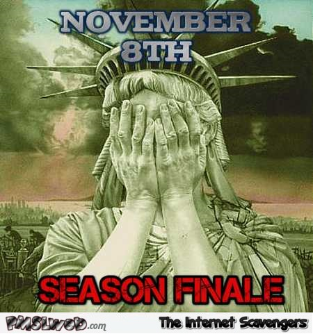 November 8th US season finale funny meme – Rib ticking pictures @PMSLweb.com