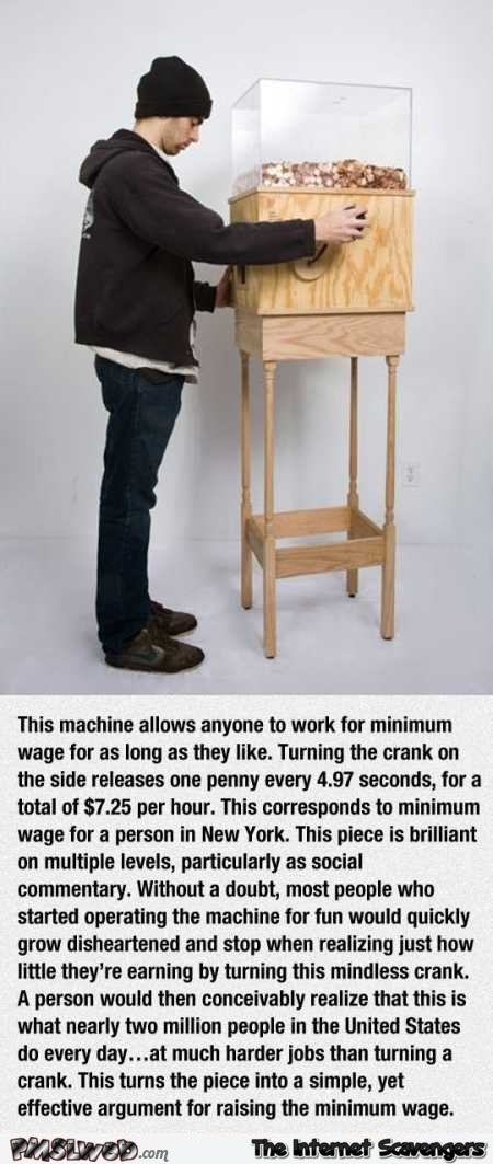 The minimum wage machine @PMSLweb.com