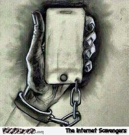 You are a slave to your phone art