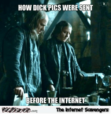 How dick pics were sent before the Internet funny meme @PMSLweb.com