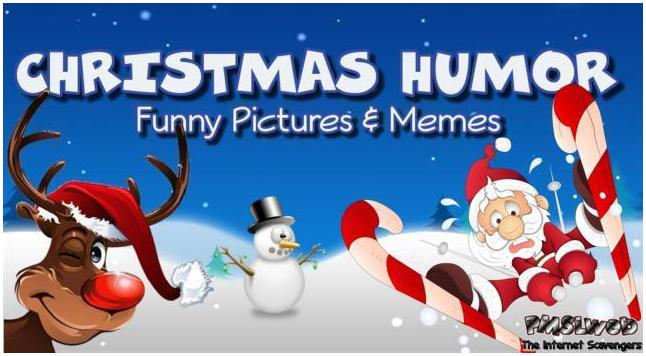 Christmas Humor Images.Christmas Humor A Massive Dump Of Funny Pictures Pmslweb