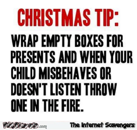 Funny Christmas tip for misbehaving kids - Wednesday Shitz n Giggles @PMSLweb.com