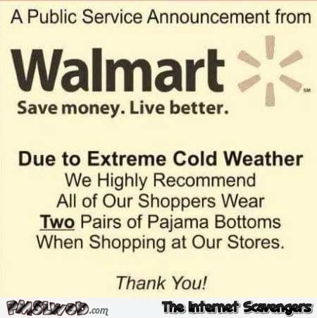 Funny Walmart winter announcement